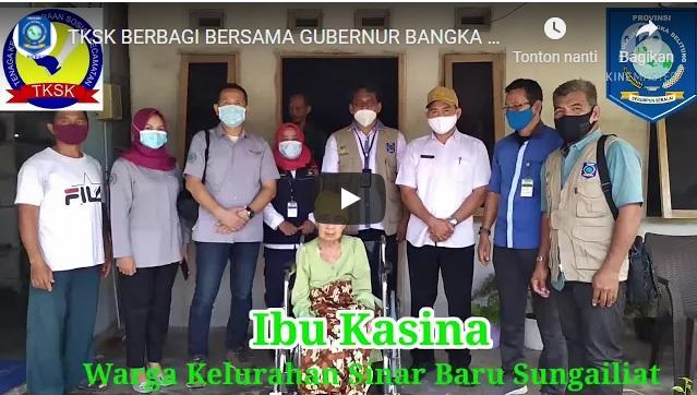 VIDEO | TKSK BERBAGI BERSAMA GUBERNUR BANGKA BELITUNG DI KECAMATAN SUNGAILIAT KABUPATEN BANGKA
